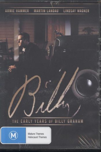 BILLY: THE EARLY YEARS OF BILLY GRAHAM