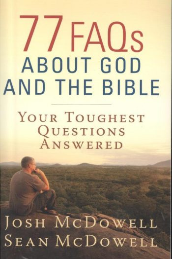 77 FAQS ABOUT GOD & THE BIBLE