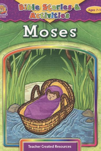 BIBLE STORIES & ACTIVITIES : MOSES
