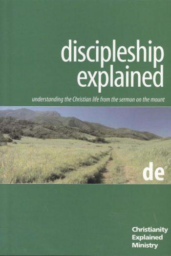 DISCIPLESHIP EXPLAINED