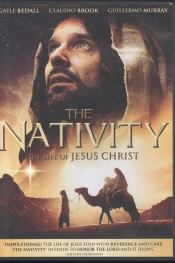 NATIVITY – THE LIFE OF JESUS CHRIST