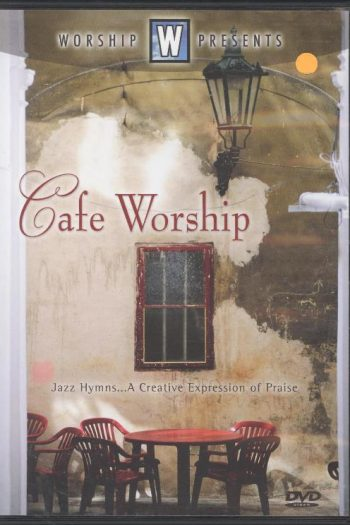 CAFE WORSHIP JAZZ HYMNS VOL 1