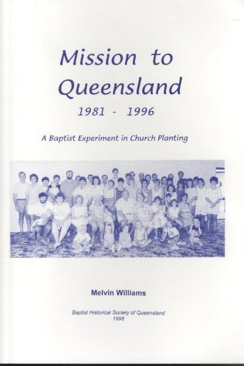 MISSION TO QUEENSLAND 1981-1996