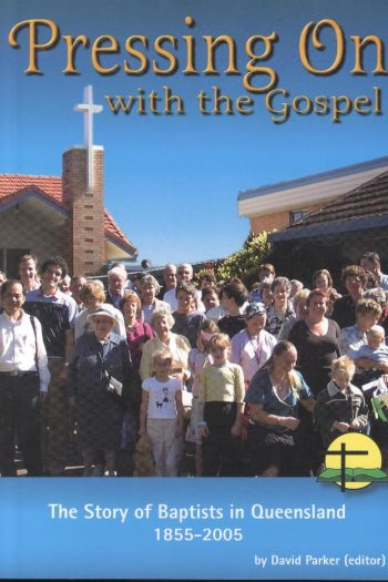 PRESSING ON WITH THE GOSPEL
