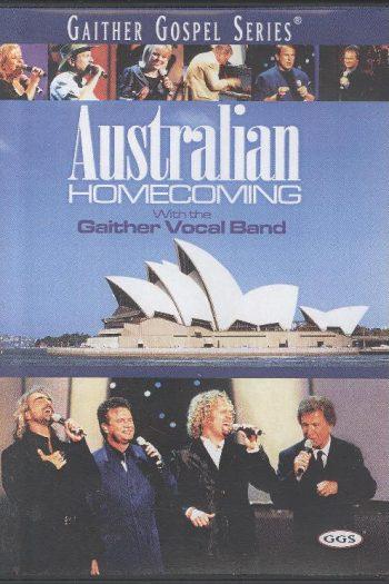 AUSTRALIAN HOMECOMING GAITHER GOSPEL