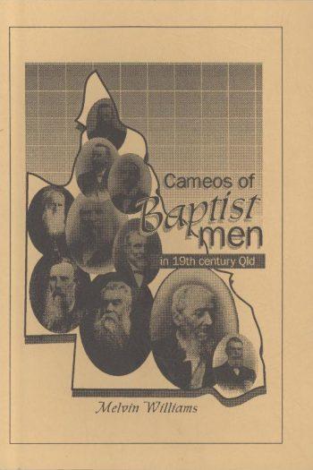 CAMEOS OF BAPTIST MEN