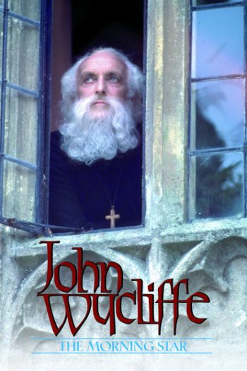 JOHN WYCLIFFE: MORNINGSTAR
