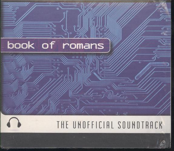 UNOFFICIAL SOUNDTRACK : BOOK OF ROMANS