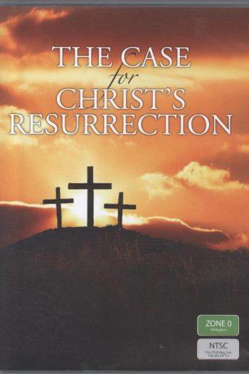 CASE FOR CHRIST'S RESURRECTION
