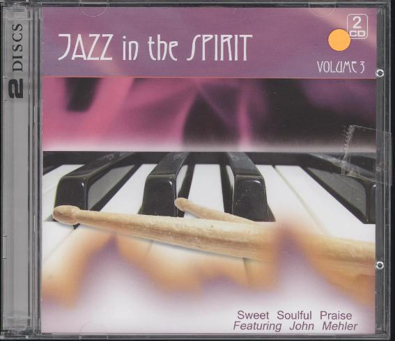 JAZZ IN THE SPIRIT VOLUME 3