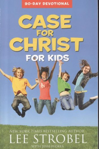 CASE FOR CHRIST FOR KIDS 90 DAY DEVOTION