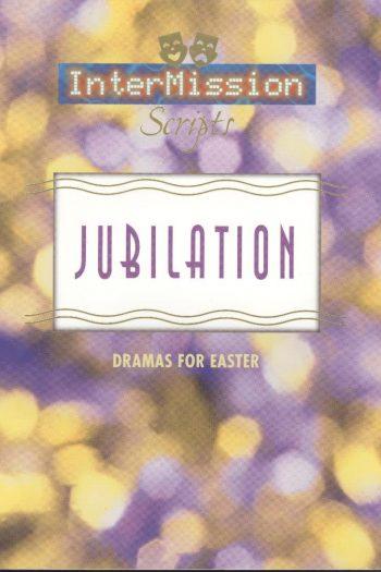 JUBILATION DRAMAS FOR EASTER