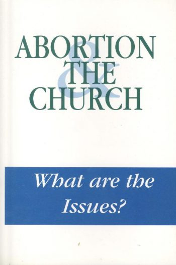 ABORTION & THE CHURCH