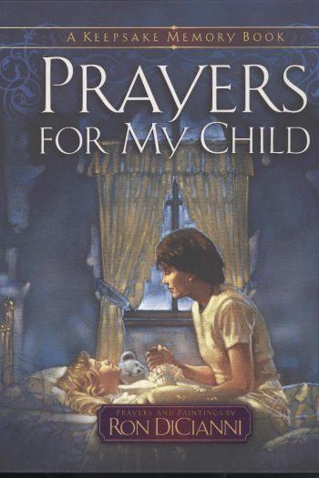 PRAYERS FOR MY CHILD