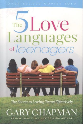 5 LOVE LANGUAGES OF TEENAGERS