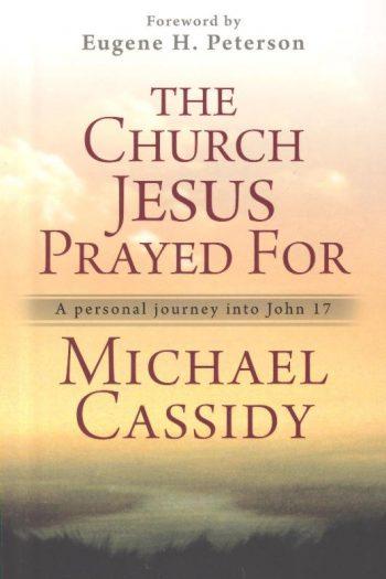 CHURCH JESUS PRAYED FOR