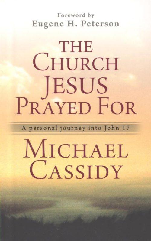 CHURCH JESUS PRAYED FOR-0