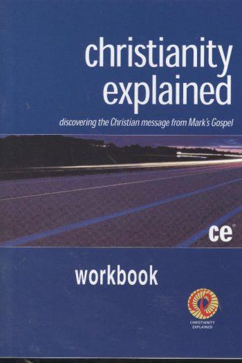 CHRISTIANITY EXPLAINED WORKBOOK