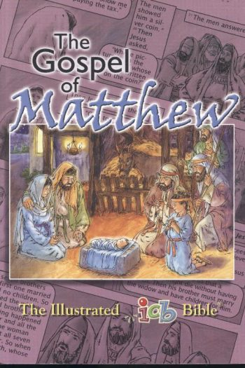ICB ILLUSTRATED BIBLE : MATTHEW