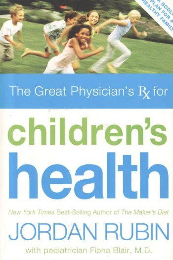 GREAT PHYSICIAN'S RX FOR CHILDREN'S