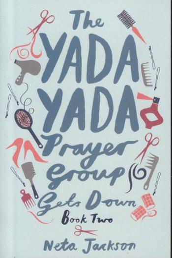 YADA YADA PRAYER GROUP #2 GETS DOWN