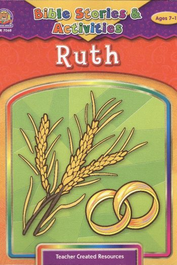 BIBLE STORIES & ACTIVITIES : RUTH