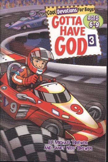 GOTTA HAVE GOD 3. BOYS 6-9