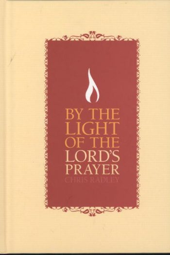 BY THE LIGHT OF THE LORD'S PRAYER