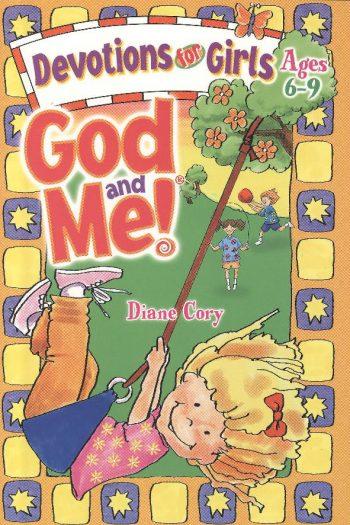 GOD & ME DEVOTIONS FOR GIRLS #1 6-9 YRS