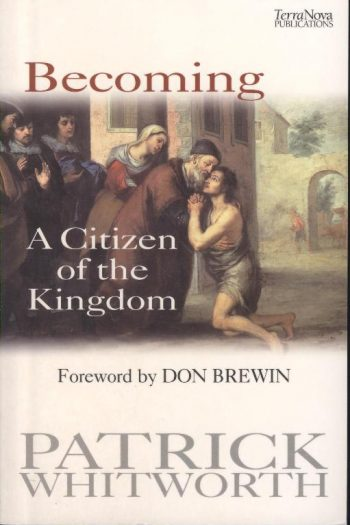 BECOMING A CITIZEN OF THE KINGDOM