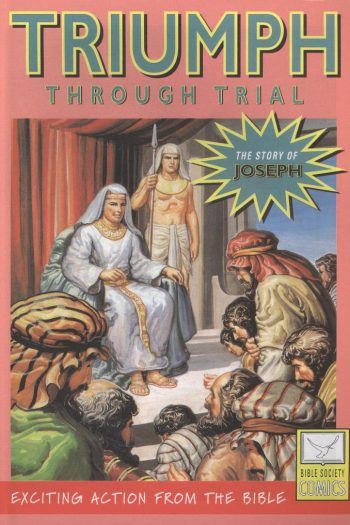 COMIC : JOSEPH TRIUMPH THROUGH TRIAL