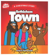 LOST SHEEP: BETHLEHEM TOWN