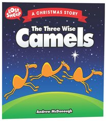 LOST SHEEP: THREE WISE CAMELS