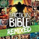 ACTION BIBLE REMIXED