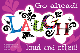 GO AHEAD! LAUGH LOUD & OFTEN POSTER