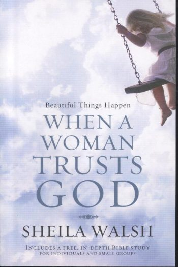 BEAUTIFUL THINGS HAPPEN – WOMAN TRUSTS