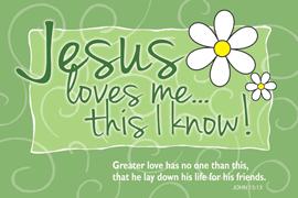 POSTER : JESUS LOVES ME