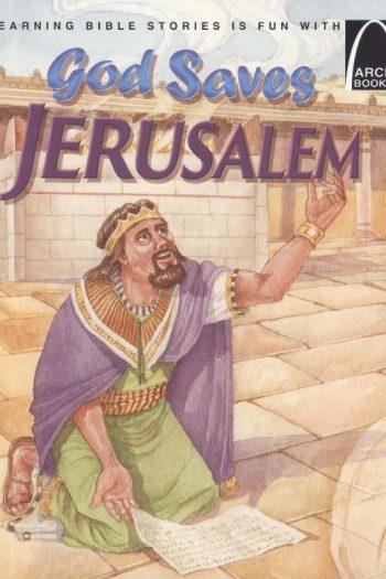 ARCH BK: GOD SAVES JERUSALEM
