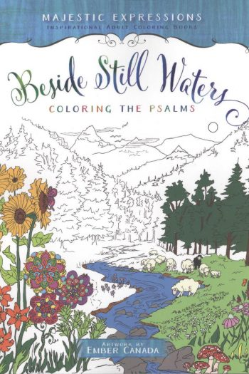 ADULT COLOURING BOOK:BESIDE STILL WATERS