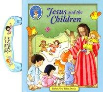 BABY'S FIRST BIBLE:JESUS & CHILDREN
