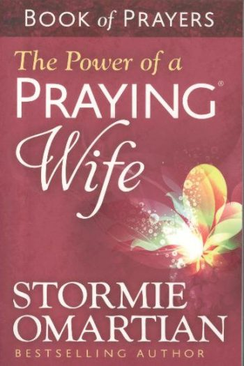BOOK OF PRAYERS: POWER OF A PRAYING WIFE