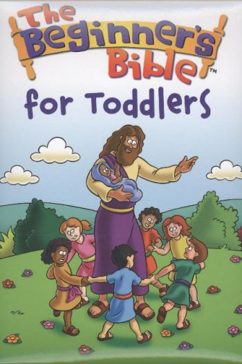 BEGINNNER'S BIBLE FOR TODDLERS