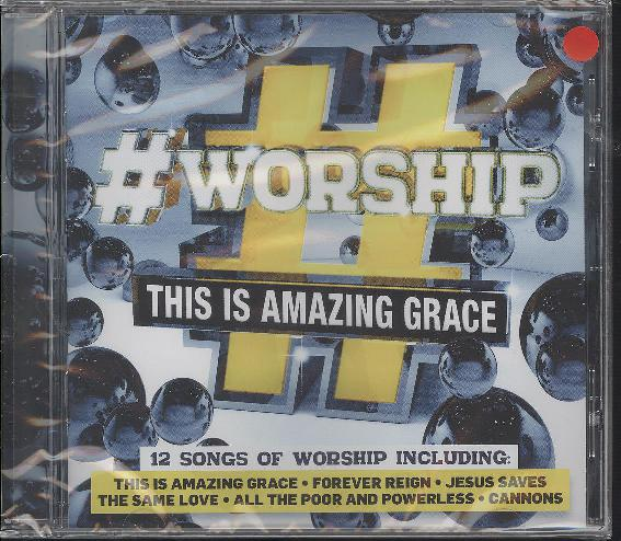 #WORSHIP : THIS IS AMAZING GRACE