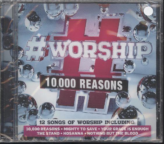 #WORSHIP : 10,000 REASONS