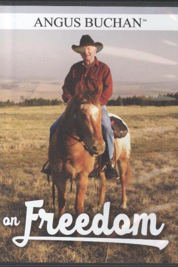 ANGUS BUCHAN ON FREEDOM