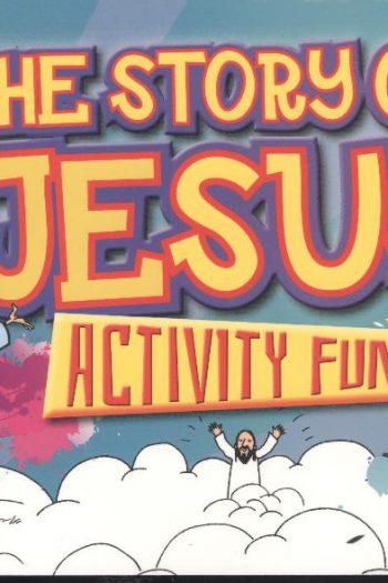 BIBLE ACTIVITY FUN : STORY OF JESUS