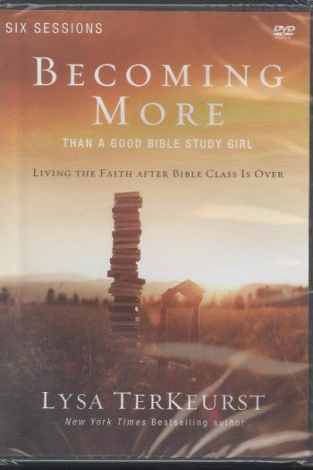 BECOMING MORE THAN GOOD BIBLE STUDY GIRL