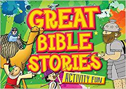 ACTIVITY FUN:GREAT BIBLE STORIES