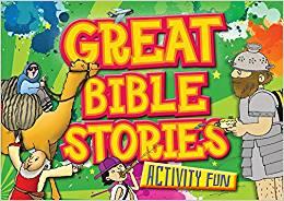 ACTIVITY FUN:GREAT BIBLE STORIES