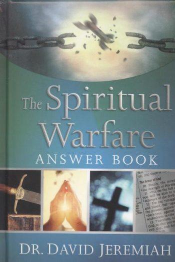 SPIRITUAL WARFARE ANSWER BOOK, THE